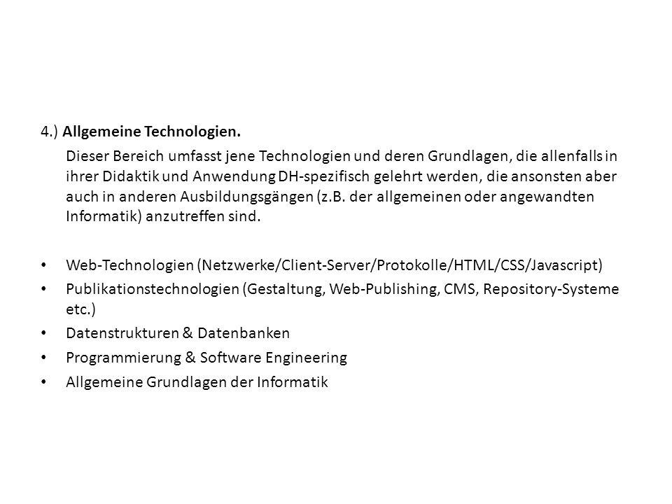4.) Allgemeine Technologien.