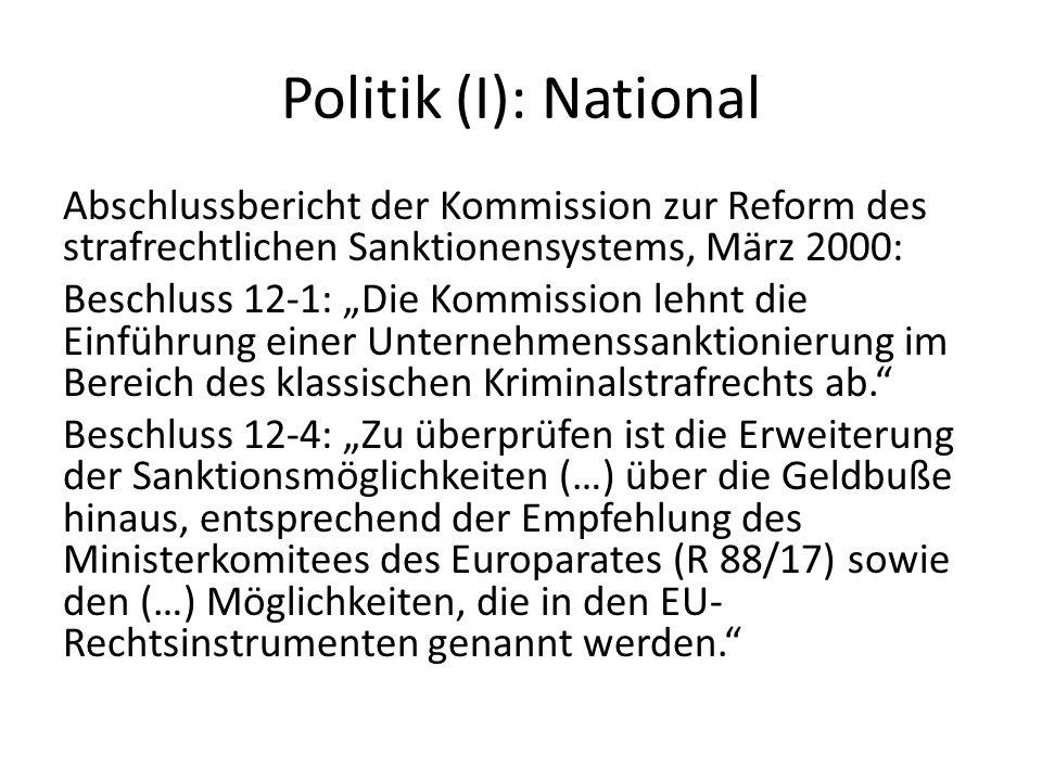 Politik (I): National Abschlussbericht der Kommission zur Reform des strafrechtlichen Sanktionensystems, März 2000: Beschluss 12-1: Die Kommission leh