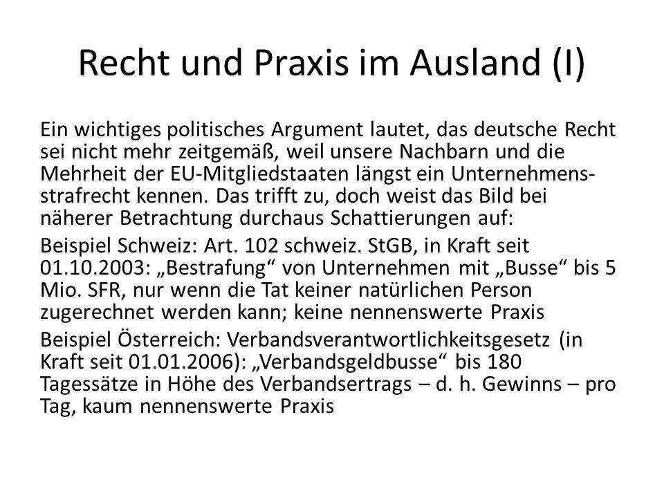 Recht und Praxis im Ausland (I) Ein wichtiges politisches Argument lautet, das deutsche Recht sei nicht mehr zeitgemäß, weil unsere Nachbarn und die M