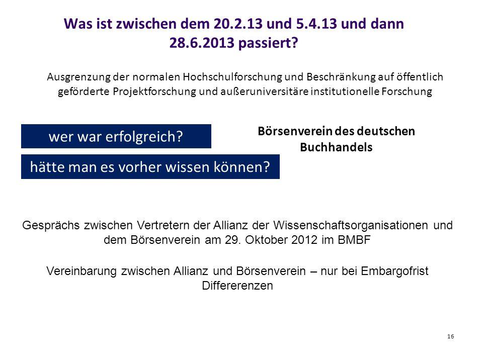 Was ist zwischen dem 20.2.13 und 5.4.13 und dann 28.6.2013 passiert.