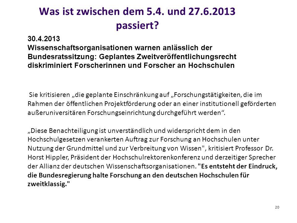 Was ist zwischen dem 5.4. und 27.6.2013 passiert.