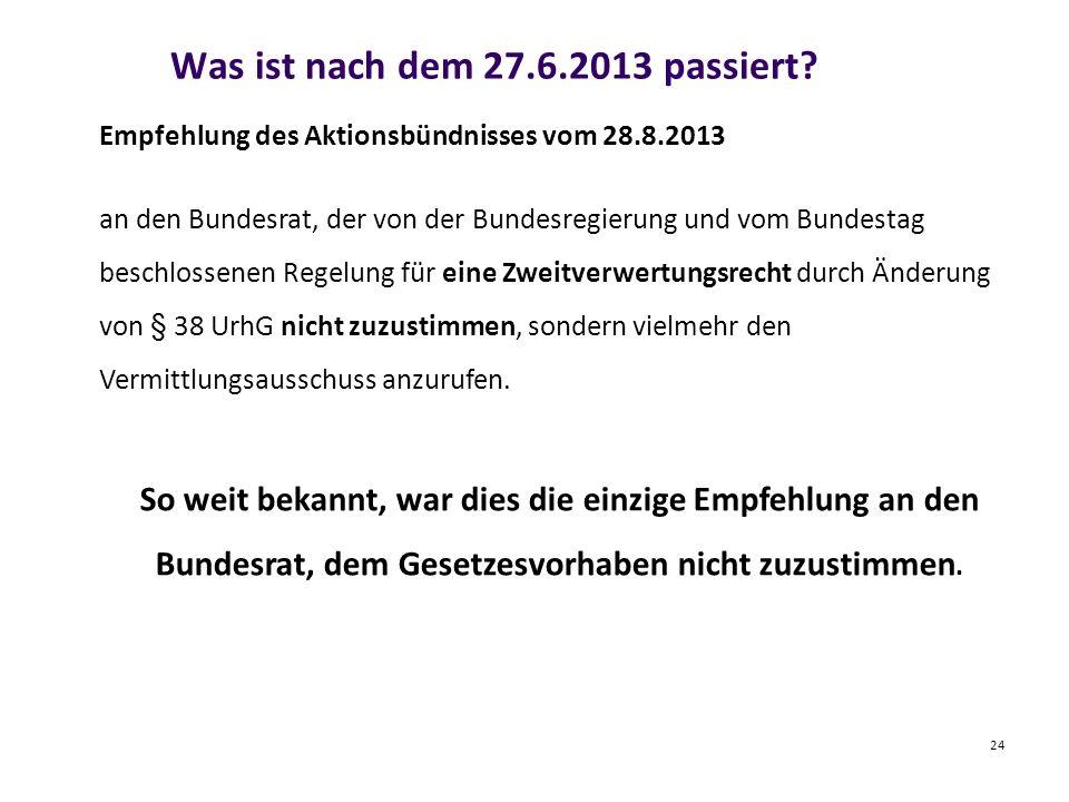 Was ist nach dem 27.6.2013 passiert.
