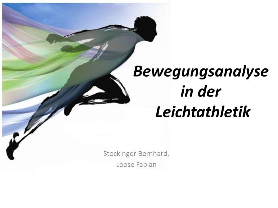 Bewegungsanalyse in der Leichtathletik Stockinger Bernhard, Loose Fabian