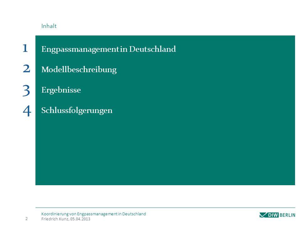 1 Engpassmanagement in Deutschland 2 Modellbeschreibung 3 Ergebnisse 4 Schlussfolgerungen Inhalt Friedrich Kunz, 05.04.2013 2 Koordinierung von Engpas