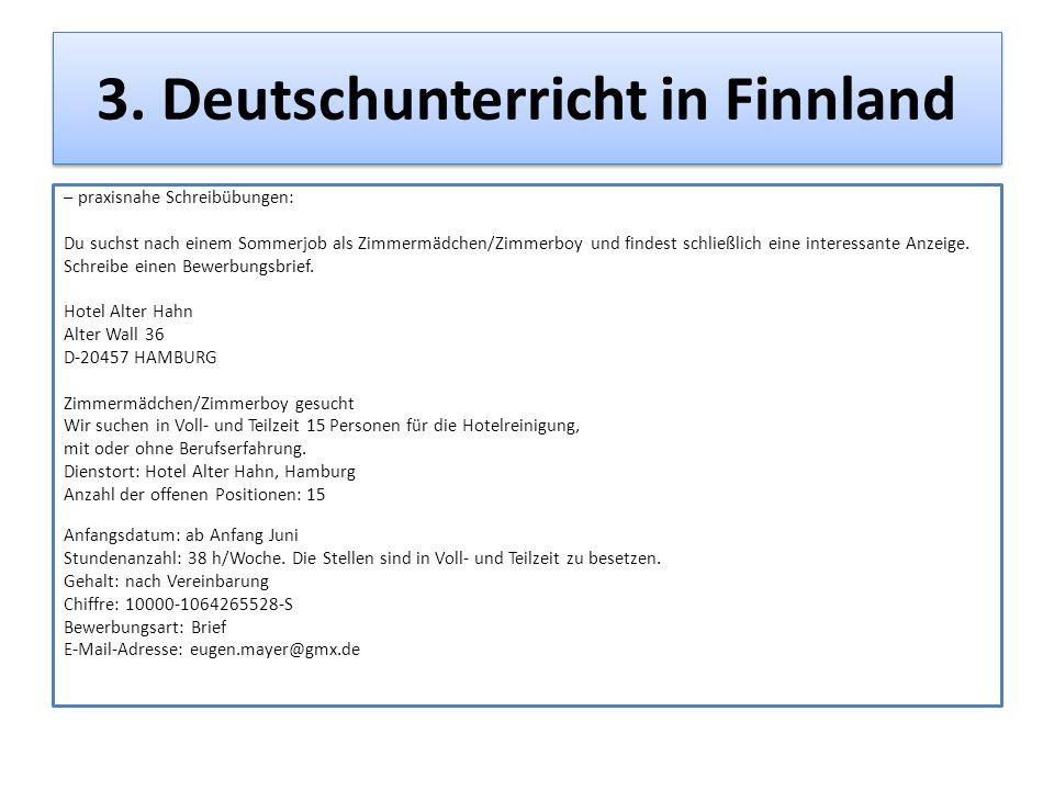 3. Deutschunterricht in Finnland – praxisnahe Schreibübungen: Du suchst nach einem Sommerjob als Zimmermädchen/Zimmerboy und findest schließlich eine