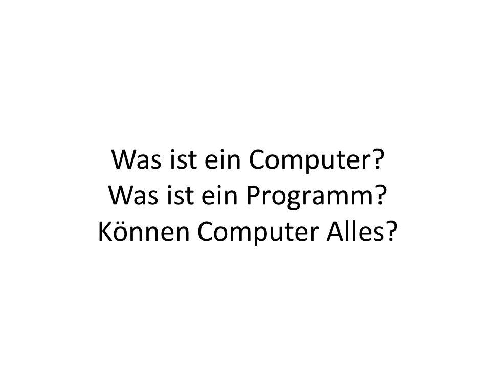 Beispiele von Computern Was ist die Essenz eines Computers?