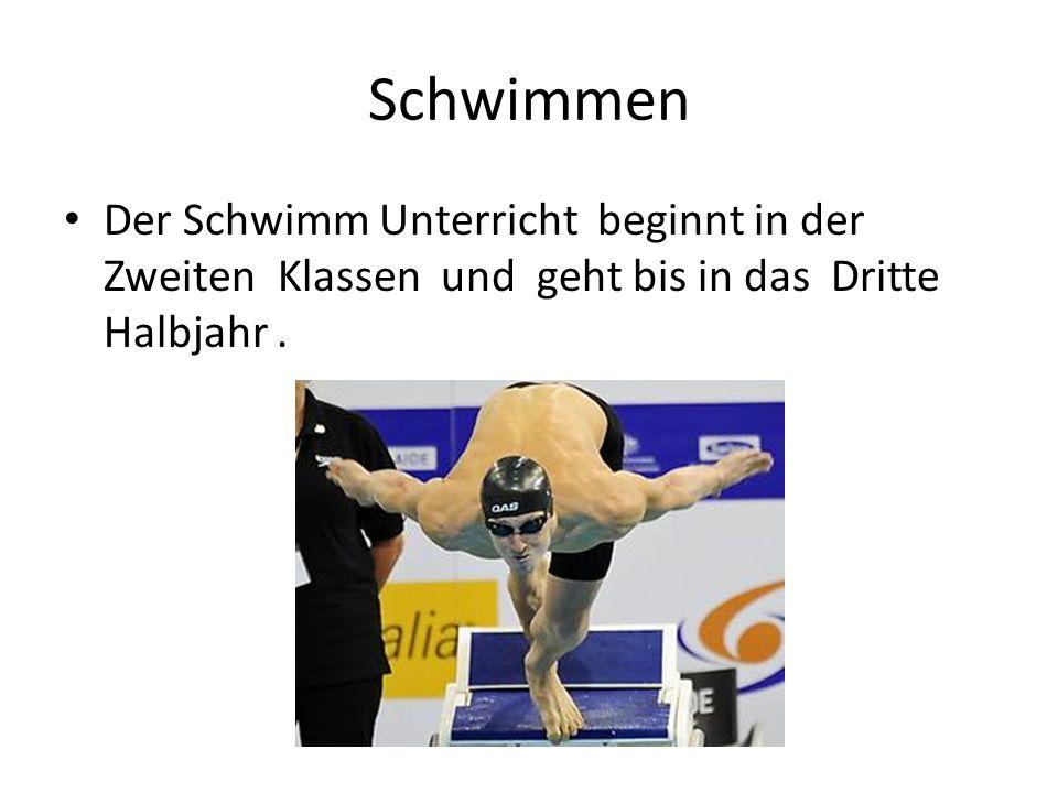 Schwimmen Der Schwimm Unterricht beginnt in der Zweiten Klassen und geht bis in das Dritte Halbjahr.