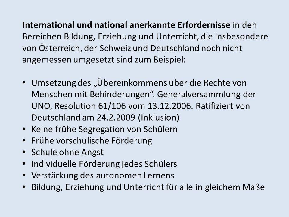 International und national anerkannte Erfordernisse in den Bereichen Bildung, Erziehung und Unterricht, die insbesondere von Österreich, der Schweiz u