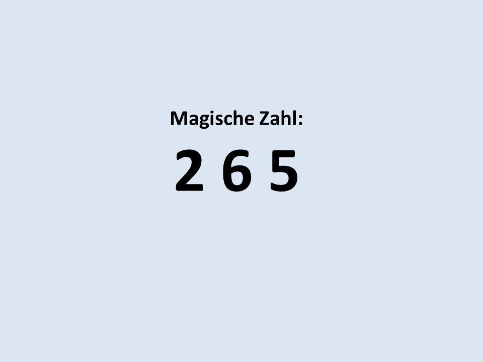 Magische Zahl: 2 6 5