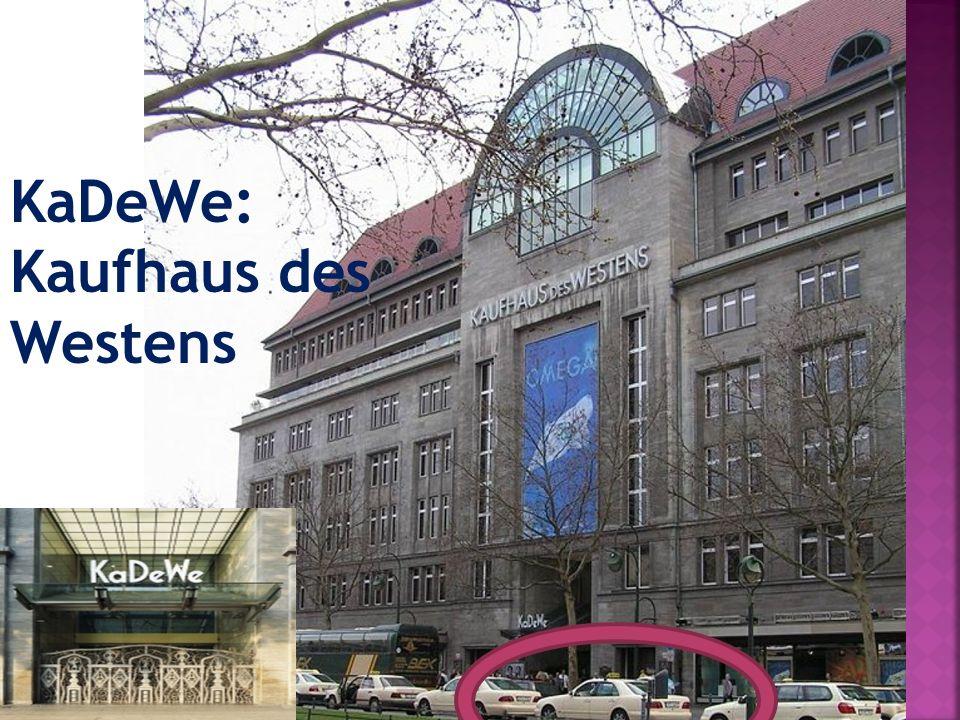 KaDeWe: Kaufhaus des Westens