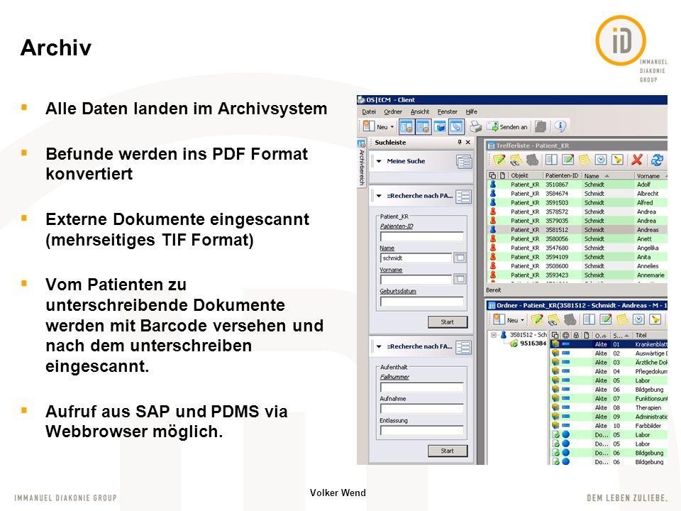 Volker Wend AIDA – Endoskopiesystem Intelligentes Befundungssystem Einfache Bearbeitung / Kommentare von Bildern Einbindung von Bilddaten in den Arztbrief Schnittstellen zur Archivierung / Patientenakte