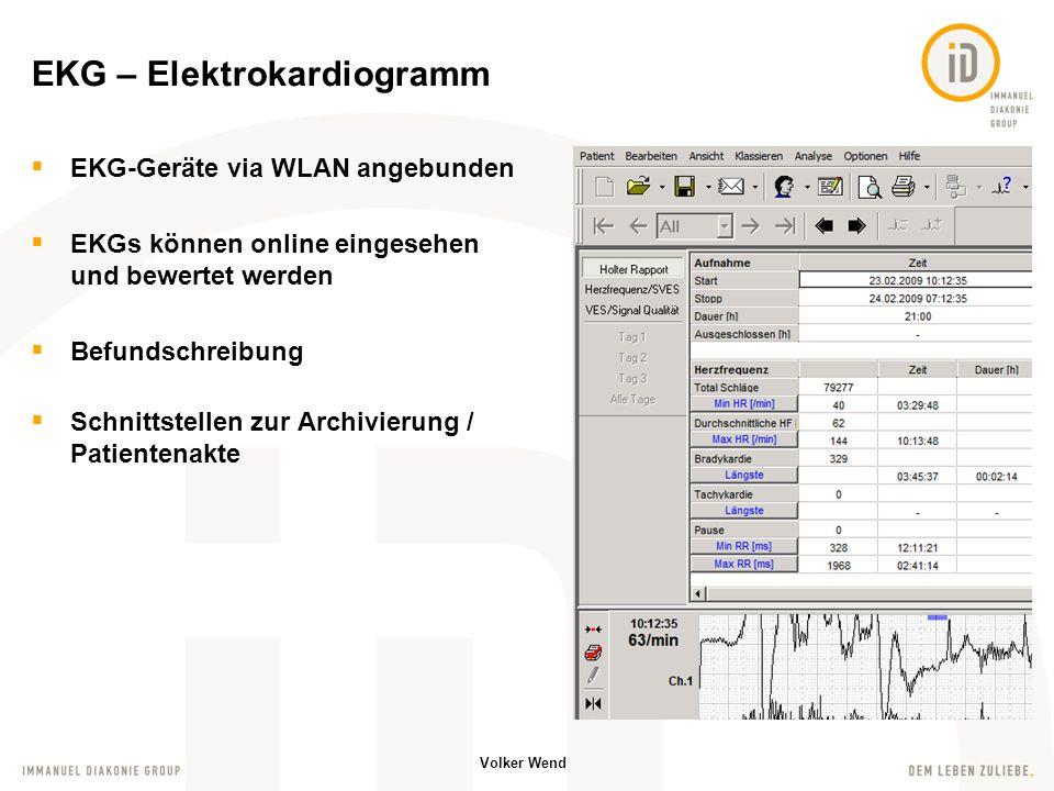 Volker Wend EEG – Elektroenzephalografiesystem Zugriff auf die aufgezeichneten Hirnströme von allen Arbeitsplätzen Patientenvideo von der Untersuchung synchron zu den Kurven Befundschreibung Schnittstellen zur Archivierung / Patientenakte