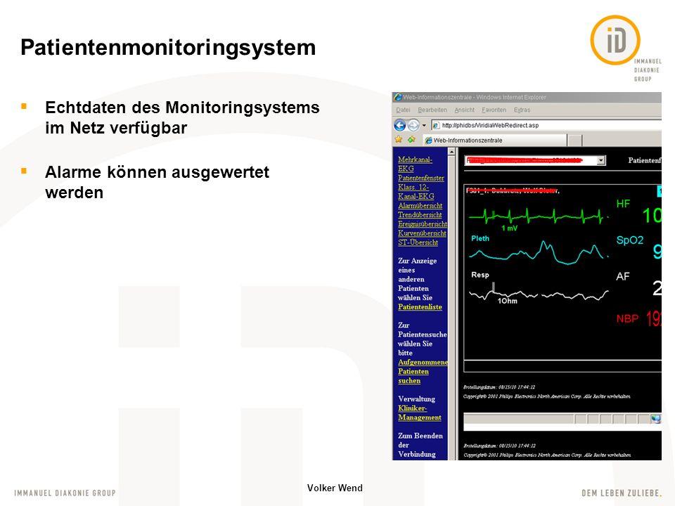 Volker Wend Anbindung der neuen Modalitäten C-Bögen Ultraschallgeräte Bildbetrachtungsmonitore im OP Schnittstelle zum KIS (erkennen der Patienten) PACS-IW