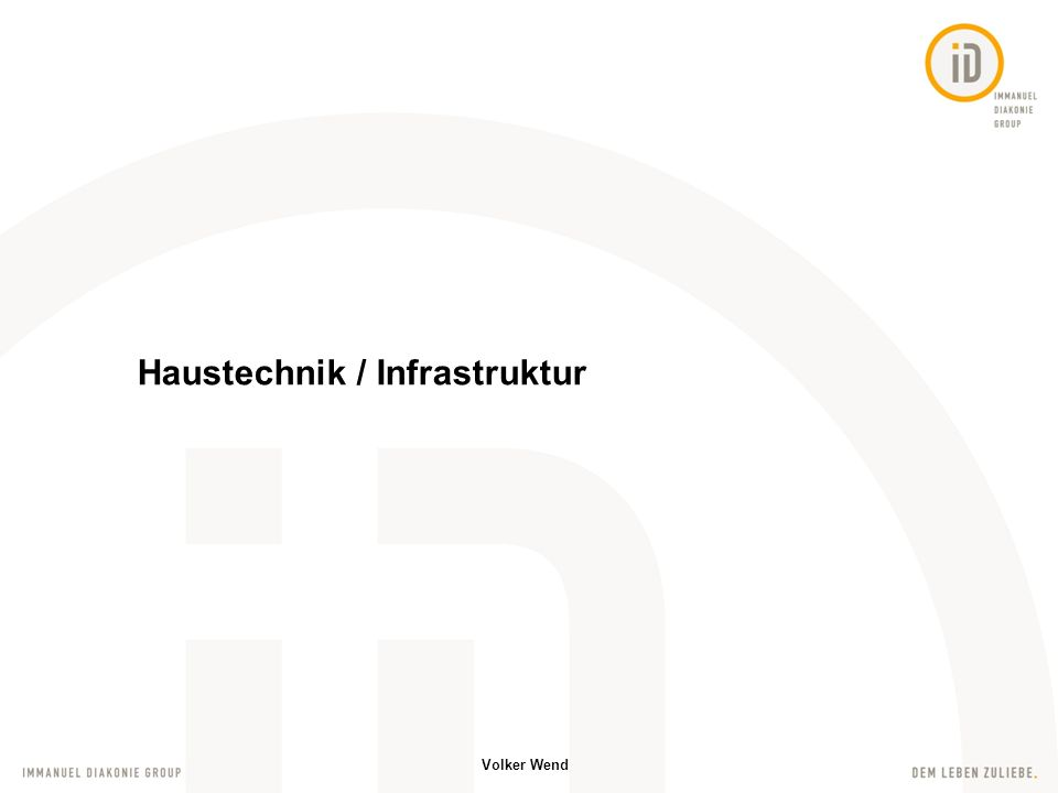 Volker Wend Infrastruktur für die Immanuel Diakonie Group