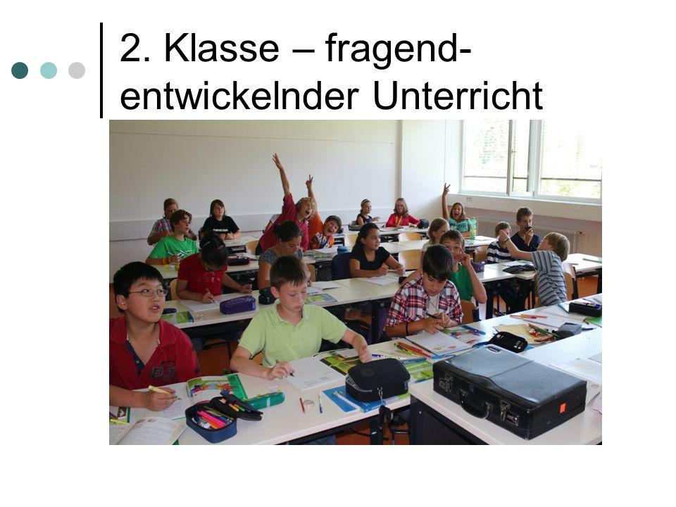 2. Klasse – fragend- entwickelnder Unterricht