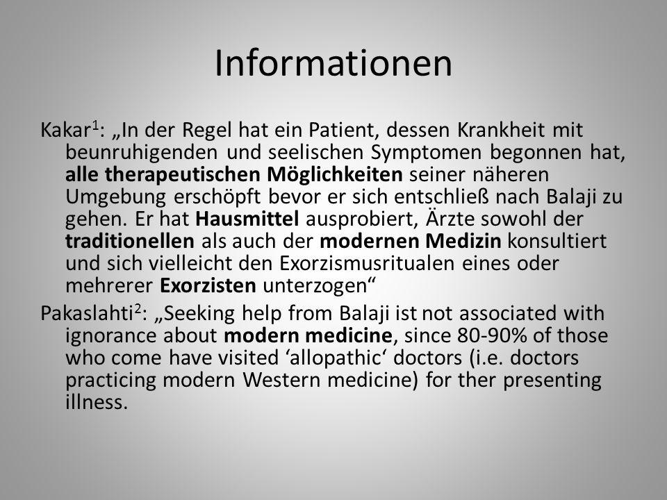 Informationen Kakar 1 : In der Regel hat ein Patient, dessen Krankheit mit beunruhigenden und seelischen Symptomen begonnen hat, alle therapeutischen