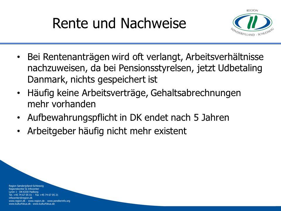 Rente und Nachweise Bei Rentenanträgen wird oft verlangt, Arbeitsverhältnisse nachzuweisen, da bei Pensionsstyrelsen, jetzt Udbetaling Danmark, nichts