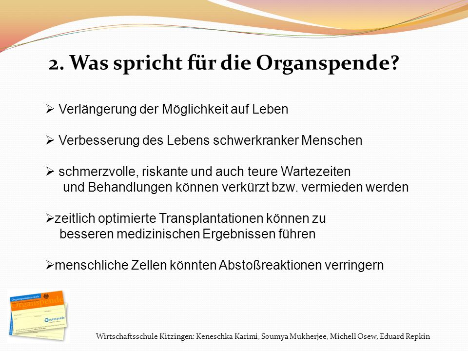 Wirtschaftsschule Kitzingen: Keneschka Karimi, Soumya Mukherjee, Michell Osew, Eduard Repkin 3.