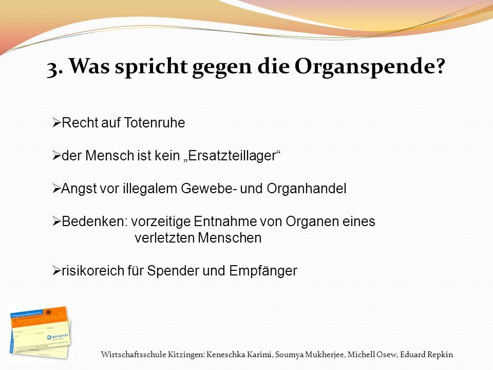 Wirtschaftsschule Kitzingen: Keneschka Karimi, Soumya Mukherjee, Michell Osew, Eduard Repkin 4.