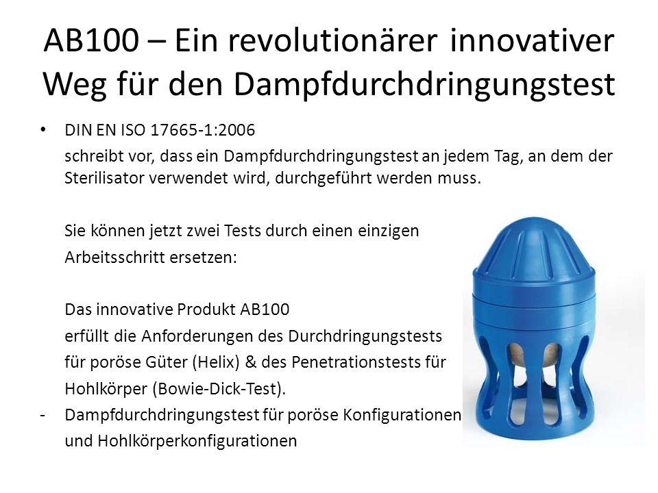 AB100 – Ein revolutionärer innovativer Weg für den Dampfdurchdringungstest DIN EN ISO 17665-1:2006 schreibt vor, dass ein Dampfdurchdringungstest an j
