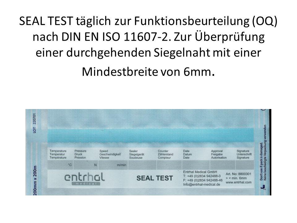 SEAL TEST täglich zur Funktionsbeurteilung (OQ) nach DIN EN ISO 11607-2. Zur Überprüfung einer durchgehenden Siegelnaht mit einer Mindestbreite von 6m