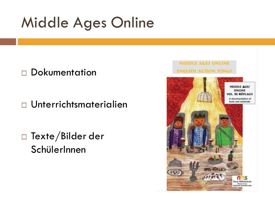 Middle Ages Online Dokumentation Unterrichtsmaterialien Texte/Bilder der SchülerInnen