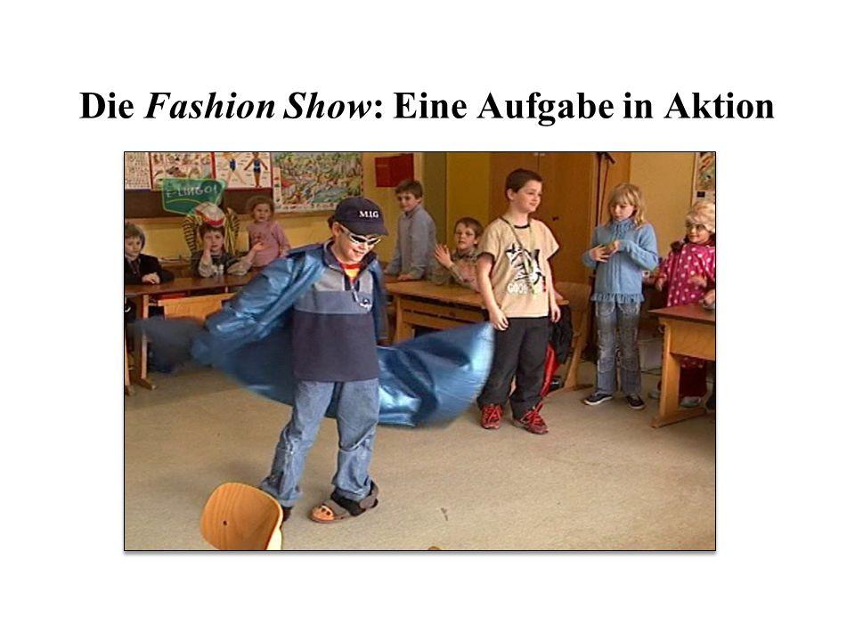 Die Fashion Show: Eine Aufgabe in Aktion