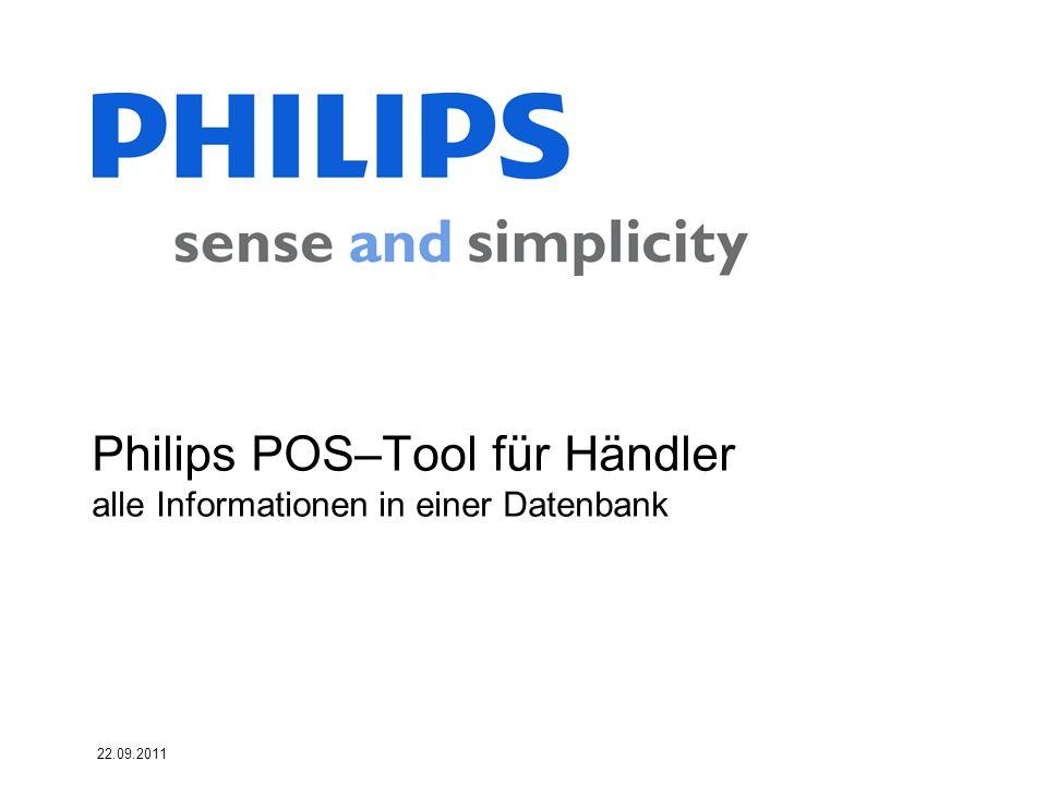 Philips POS–Tool für Händler alle Informationen in einer Datenbank 22.09.2011