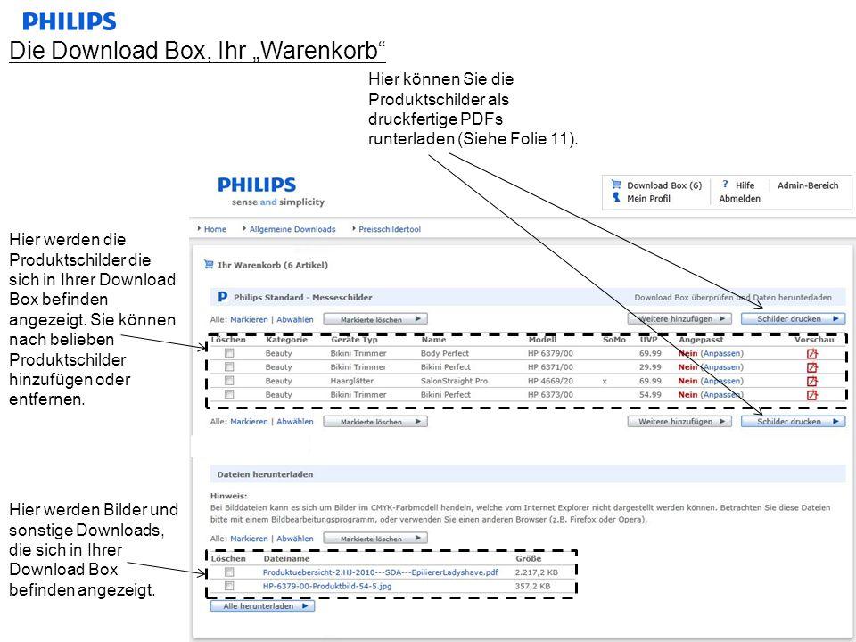 Die Download Box, Ihr Warenkorb Hier werden die Produktschilder die sich in Ihrer Download Box befinden angezeigt. Sie können nach belieben Produktsch