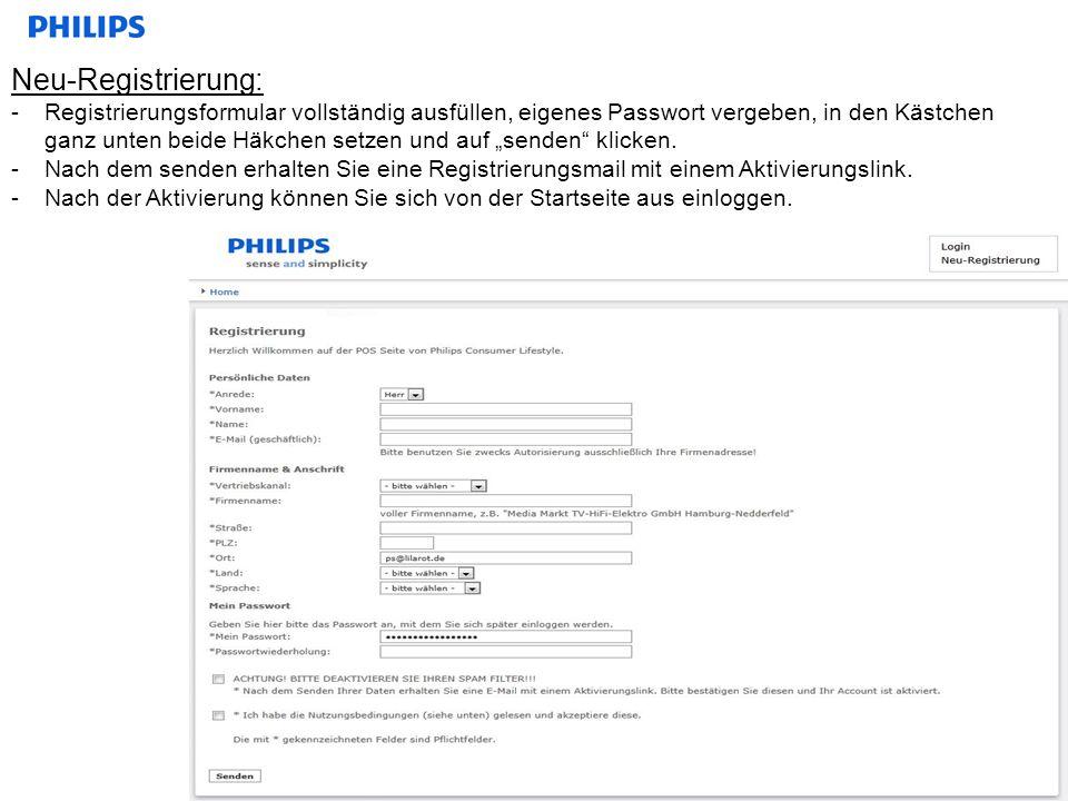 Neu-Registrierung: -Registrierungsformular vollständig ausfüllen, eigenes Passwort vergeben, in den Kästchen ganz unten beide Häkchen setzen und auf s