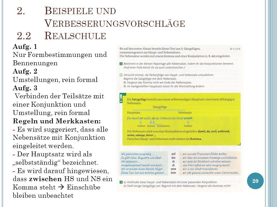 20 2.B EISPIELE UND V ERBESSERUNGSVORSCHLÄGE 2.2R EALSCHULE Aufg.