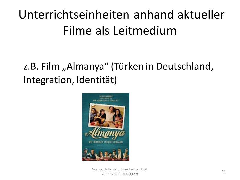 Unterrichtseinheiten anhand aktueller Filme als Leitmedium z.B.