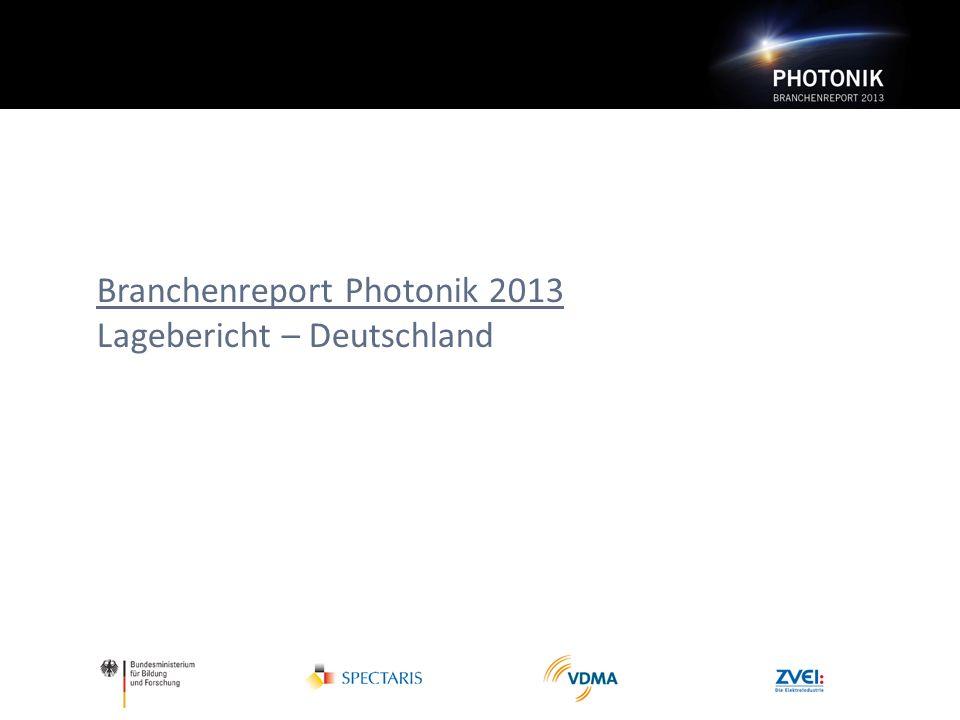 Branchenreport Photonik 2013 Lagebericht – Deutschland