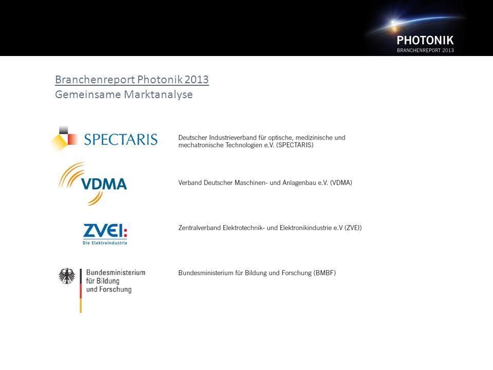 Branchenreport Photonik 2013 Gemeinsame Marktanalyse