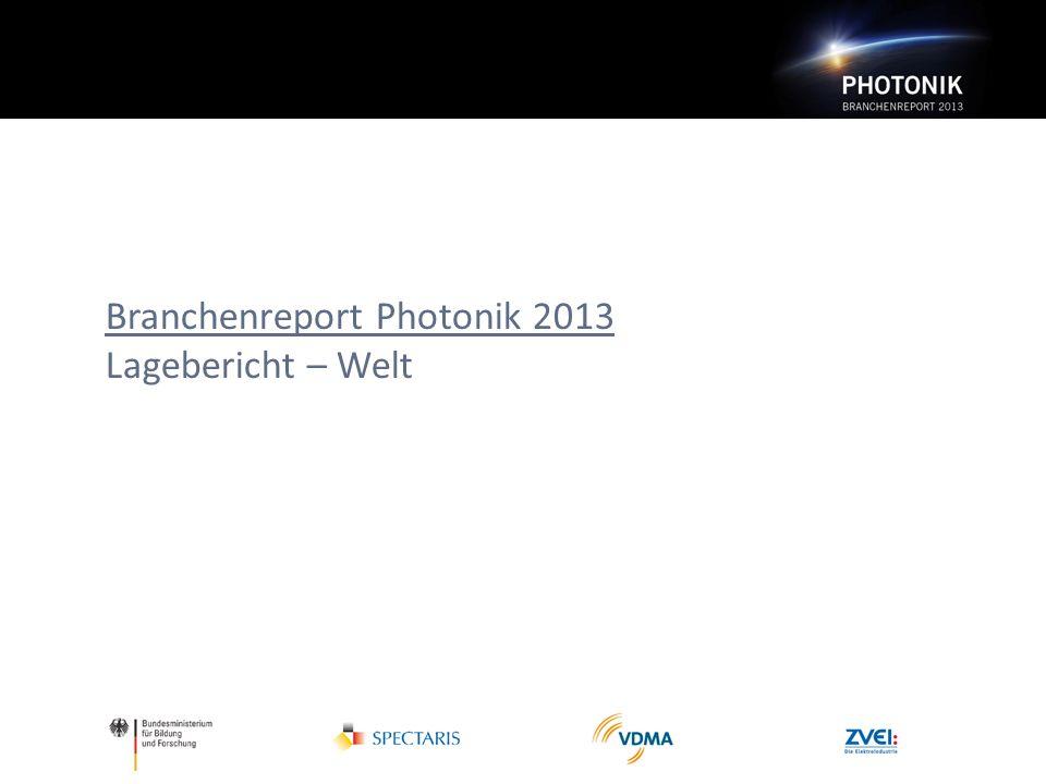 Branchenreport Photonik 2013 Lagebericht – Welt