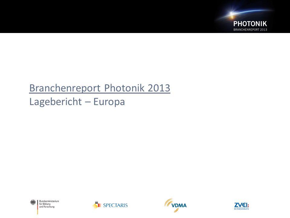 Branchenreport Photonik 2013 Lagebericht – Europa
