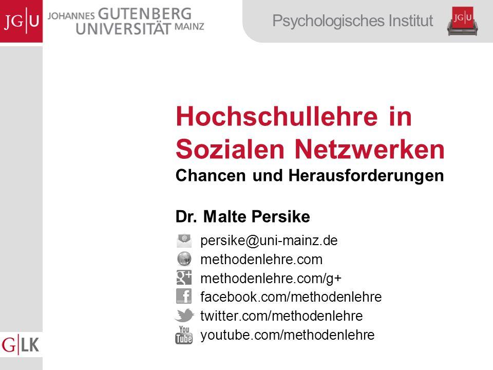 Psychologisches Institut Hochschullehre in Sozialen Netzwerken Chancen und Herausforderungen Dr.