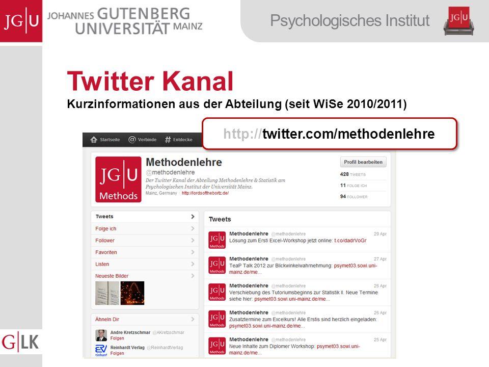 Psychologisches Institut Twitter Kanal Kurzinformationen aus der Abteilung (seit WiSe 2010/2011) http://twitter.com/methodenlehre