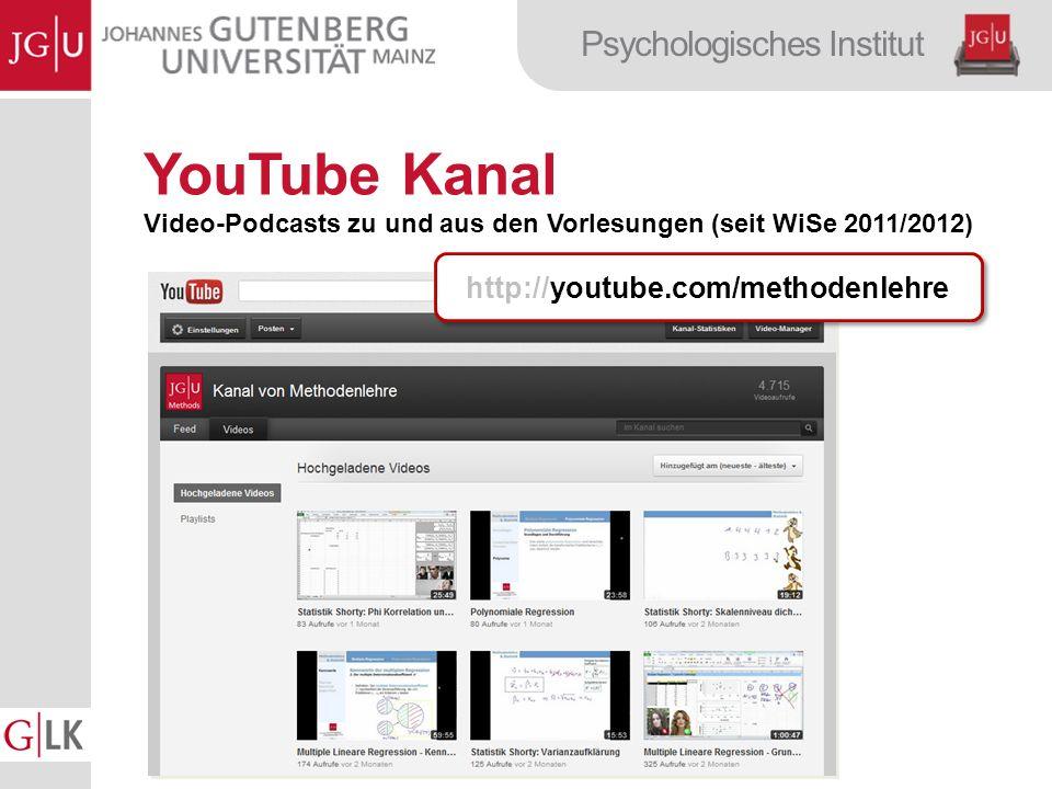 Psychologisches Institut YouTube Kanal Video-Podcasts zu und aus den Vorlesungen (seit WiSe 2011/2012) http://youtube.com/methodenlehre
