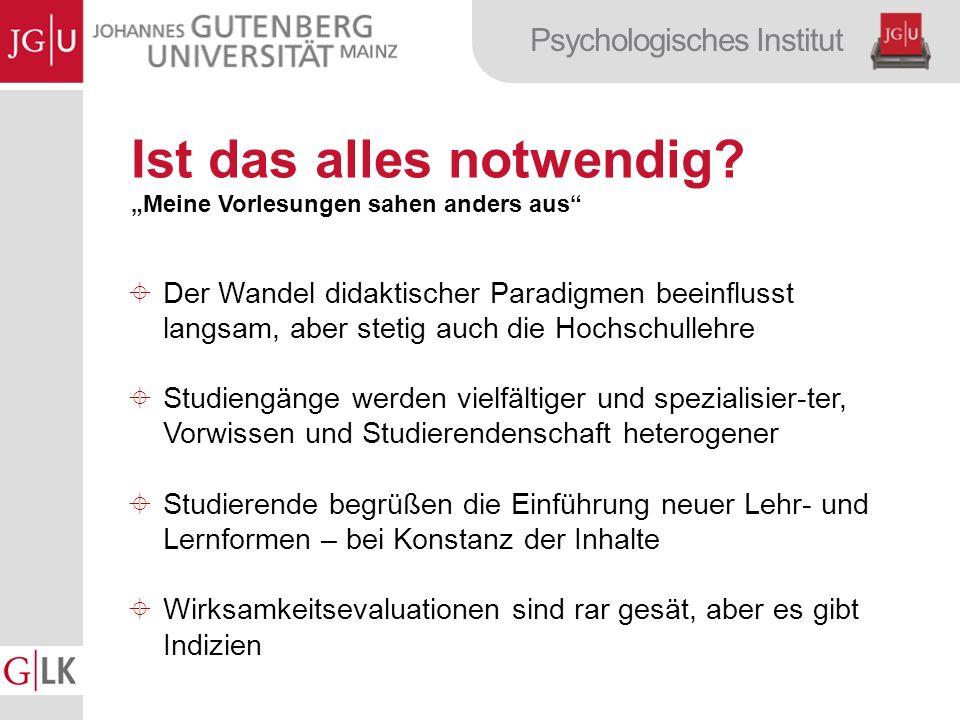Psychologisches Institut Ist das alles notwendig.