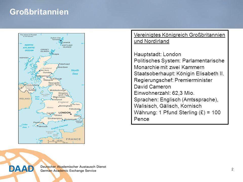 Großbritannien 2 Vereinigtes Königreich Großbritannien und Nordirland Hauptstadt: London Politisches System: Parlamentarische Monarchie mit zwei Kamme