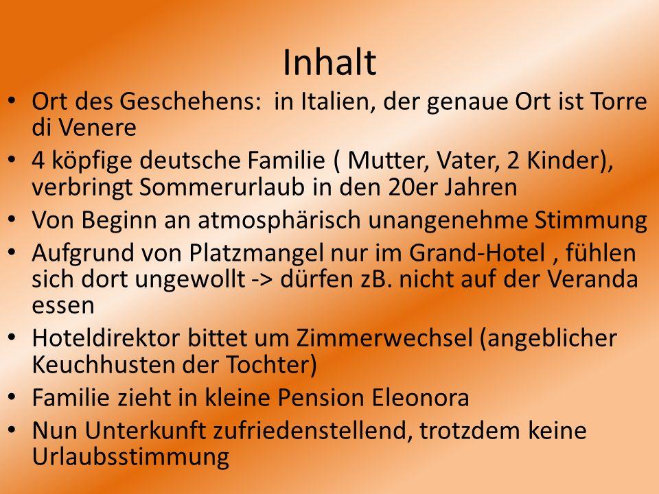 Inhalt Ort des Geschehens: in Italien, der genaue Ort ist Torre di Venere 4 köpfige deutsche Familie ( Mutter, Vater, 2 Kinder), verbringt Sommerurlau
