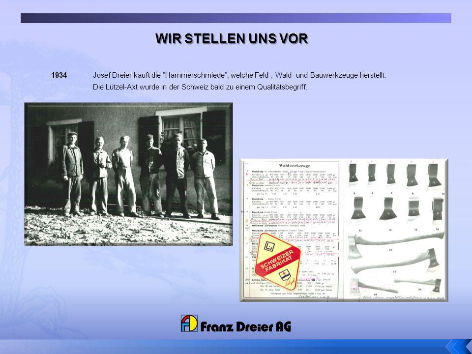 1934 Josef Dreier kauft die