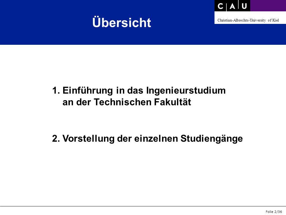 Christian-Albrechts-University of Kiel Folie 13/36 Hinweise zu wichtigen Punkten der Prüfungsordnung für Elektro- und Wirtschaftsingenieure - Orientierungsprüfung Grundgebiete der Elektrotechnik I muss nach dem 3.