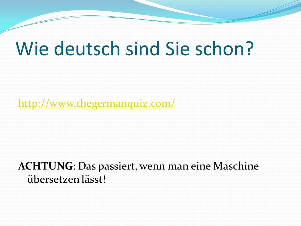 Wie deutsch sind Sie schon.