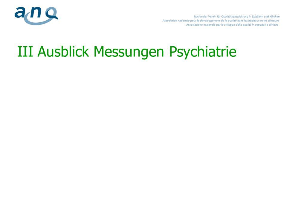 III Ausblick Messungen Psychiatrie