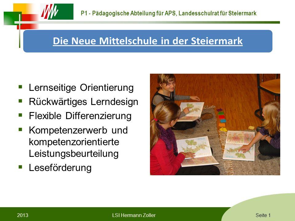 P1 - Pädagogische Abteilung für APS, Landesschulrat für Steiermark Formatvorlage © Rene Patak Lernseitige Orientierung Rückwärtiges Lerndesign Flexibl