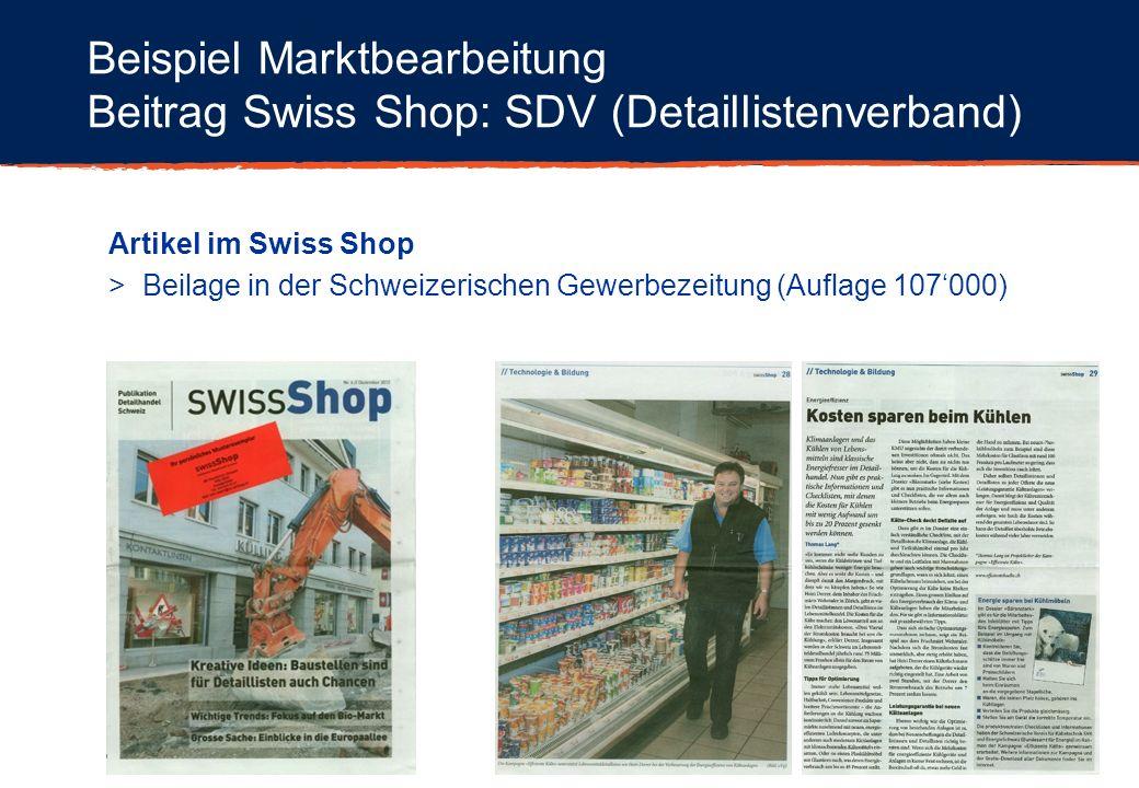 Beispiel Marktbearbeitung Beitrag Swiss Shop: SDV (Detaillistenverband) Artikel im Swiss Shop > Beilage in der Schweizerischen Gewerbezeitung (Auflage