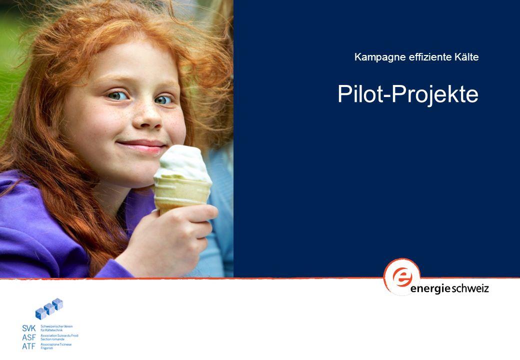 Kampagne effiziente Kälte Pilot-Projekte