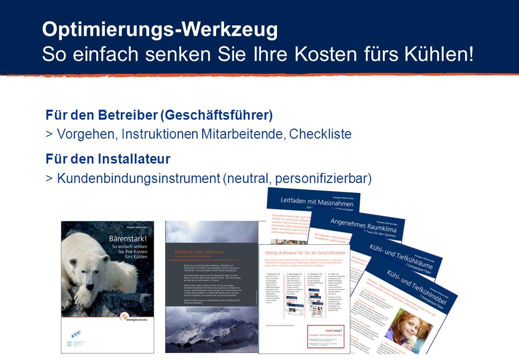 Für den Betreiber (Geschäftsführer) > Vorgehen, Instruktionen Mitarbeitende, Checkliste Für den Installateur > Kundenbindungsinstrument (neutral, pers